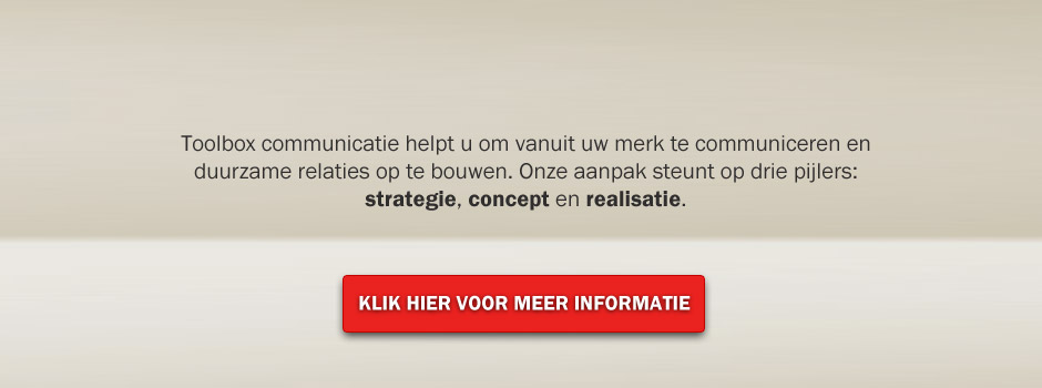Toolbox communicatie | Relatiemedia Alkmaar